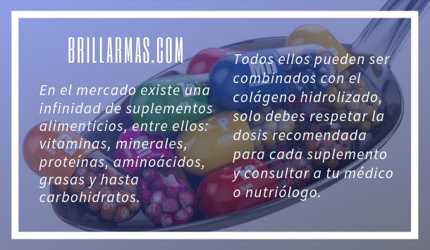 El colágeno hidrolizado lo puedes combinar con otros suplementos alimenticios.